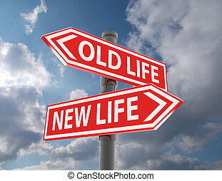two road signs - new life old life choice