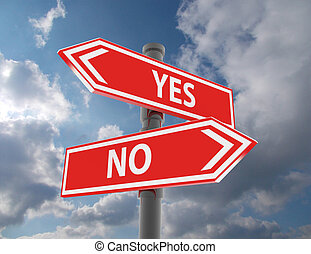 two road signs - yes or no choice