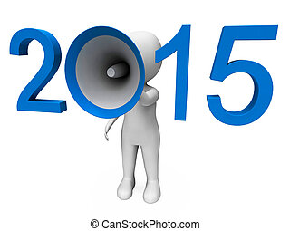 Two Thousand Fifteen Loud Hailer Shows Year 2015 - Two...