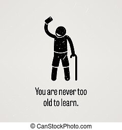 ty, nigdy, stary, uczyć się