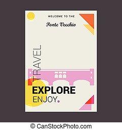tycka om, vecchio, italien, ponte, affisch, resa, välkommen, mall, utforska
