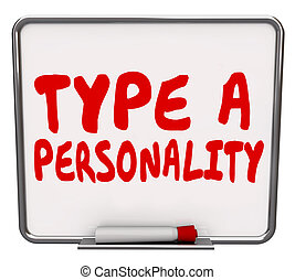 Type A Personality Dry Erase Board Test Evaluation Result -...