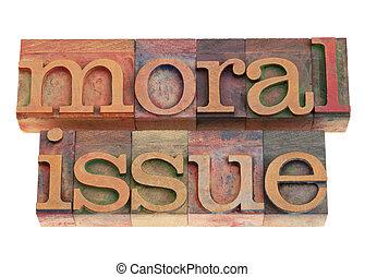 type, question, letterpress, moral