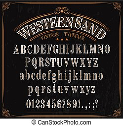 Western font letters. Vector vintage typeface in retro vignette frame. English ABC, uppercase and lowercase alphabet, numbers and punctuation marks, signs, special symbols. Wild west letters design