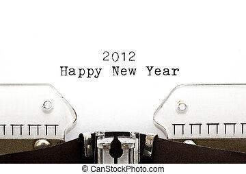 Typewriter 2012 HAPPY NEW YEAR