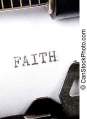 Faith - Typewriter close up shot, concept of Faith