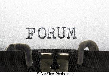 Typewriter closeup shot, concept of Forum