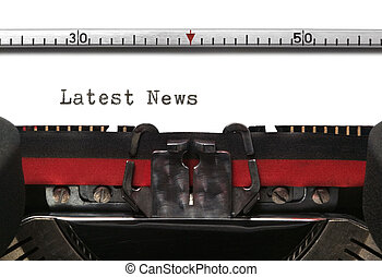 Typewriter Latest News - Latest News typed on an old...