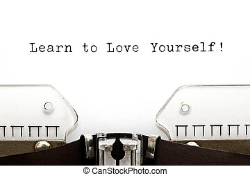 Typewriter Learn To Love Yourself - Learn To Love Yourself ...
