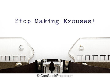 Typewriter Stop Making Excuses - Stop Making Excuses printed...