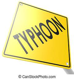 typhon, panneaux signalisations