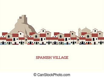 Typical Spanish Village and ancient castle on the background. Vector Illustration