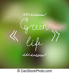 Typographic Design. Green Life