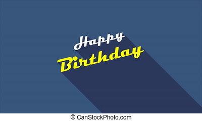 Typographic inscription happy birthday, art video illustration.