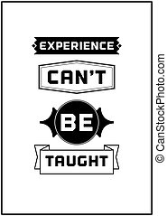 Typographic Poster Design - Experience can't be taught -...