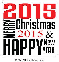 typographie, fröhlich, jahr, neu , glückliches weihnachten, karte, 2015.