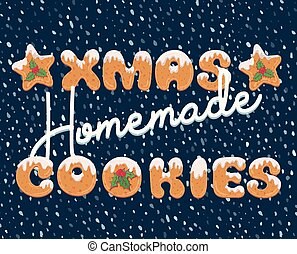 Typography christmas greeting card in cartoon style with text form of homemade cookies. Xmas doodle letters for banner, invitation, poster, label, postcard.