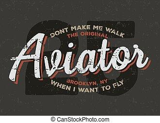 typography., druk, graphics., t-shirt, trójnik, lotnik, pilot, rocznik wina, samolot, design.