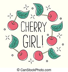 Typography graphic slogan cherry girl, vector for modern t shirt print