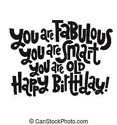typography., irreverent, cumpleaños, cómico, birthday., estilizado, divertido, lema