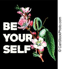 Typography slogan with embroidery flowers vector. For t shirt printing.
