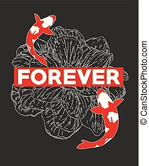 Typography slogan with koi fish vector for t shirt embroidery or printing, Graphic tee  Printed tee