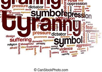 Tyranny word cloud concept