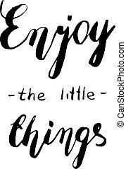 tytuł, 'enjoy, zacytować, mały, things', ręka