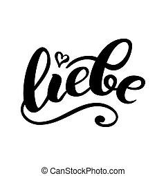 tytuł, german., miłość, illustration., karta, -, list miłosny, liebe, odizolowany, dzień, wektor, white., ręka-napisa, szczęśliwy