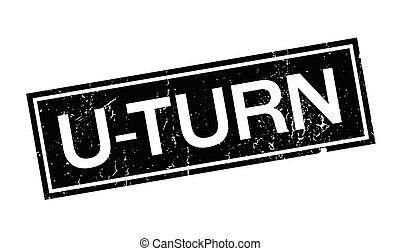 U-Turn rubber stamp. Grunge design with dust scratches....