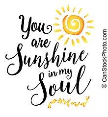 u, zonneschijn, mijn, ziel