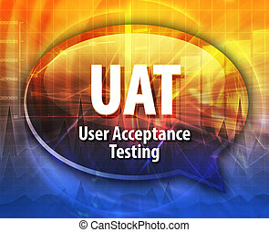 UAT acronym definition speech bubble illustration - Speech...