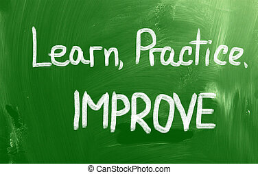 uczyć się, praktyka, ulepszać, pojęcie