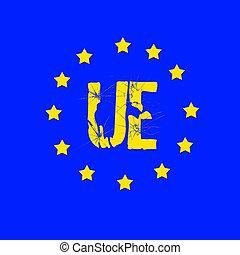UE. - EU flag broken.
