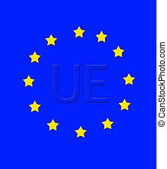UE. - Flag of the European union.