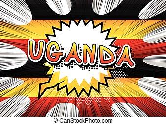 Uganda - Comic book style text.