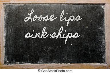 uitdrukking, zinken, schepen, -, lippen, los