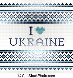 Ukrainian national embroidery I love Ukraine
