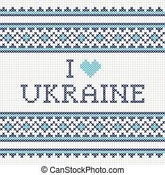 Ukrainian national embroidery I love Ukraine