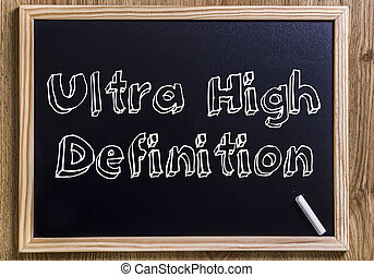 Ultra High Definition - New chalkboard with 3D outlined text - on wood