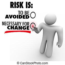 um, homem, imprensas, um, botão, para, a, idéia, que, risco, é, necessário, para, mudança, instead, de, para, ser, avoided, symbolizing, a, necessidade, de, adaptando, em, ordem, crescer, e, suceder
