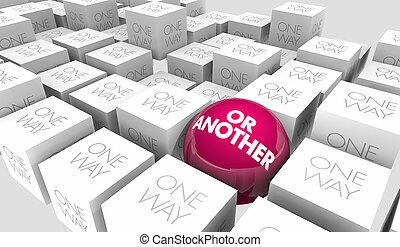 una dirección, o, otro, alterno, idea, mejor, único, plan, 3d, ilustración