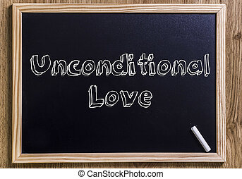 Unconditional Love - New chalkboard with 3D outlined text