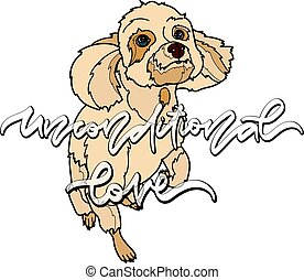 Unconditional love. Vector Illustration with dog. - ...