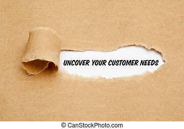 Uncover Your Customer Needs Business Concept