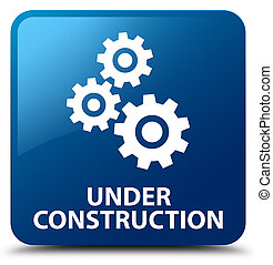 Under construction (gears icon) blue square button