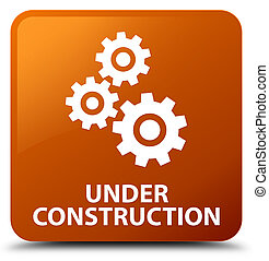 Under construction (gears icon) brown square button