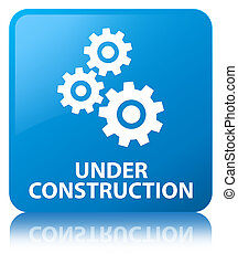 Under construction (gears icon) cyan blue square button