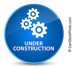Under construction (gears icon) elegant blue round button