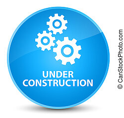 Under construction (gears icon) elegant cyan blue round button